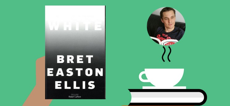 """White"", de Bret Easton Ellis : un essai en forme de discussion entre amis"