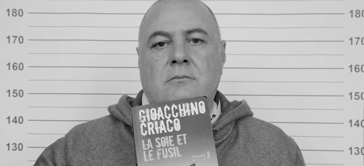 """""""La Soie et le Fusil"""" de Gioacchino Criaco"""