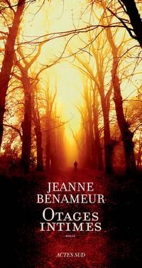 """""""Otages intimes"""" de Jeanne Benameur (Actes Sud)"""