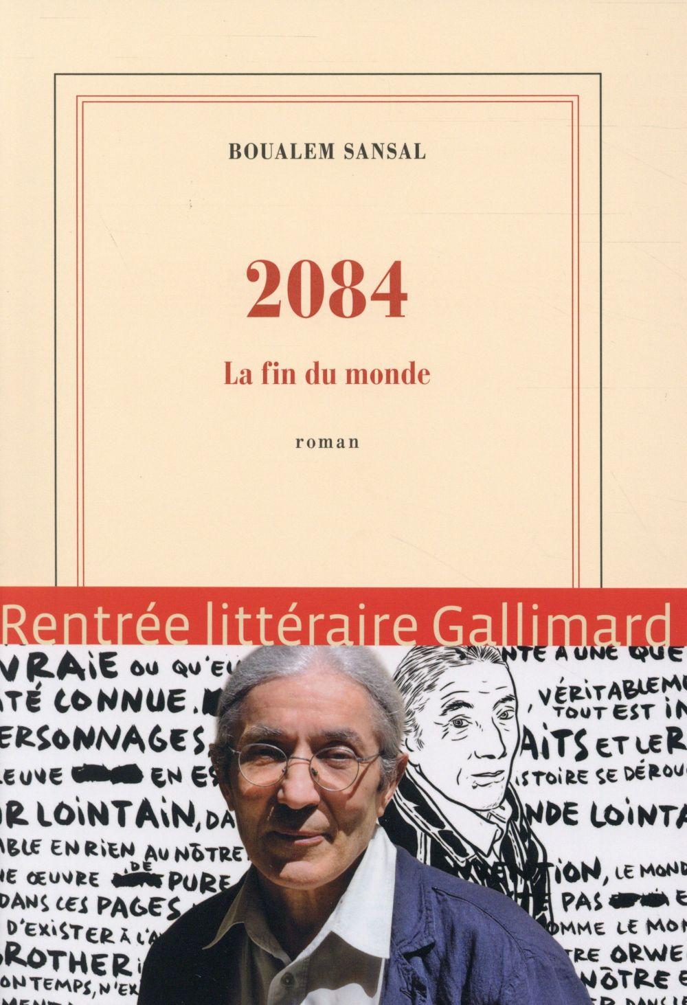 """2084, la Fin du monde"" de Boualem Sansal (Gallimard)"