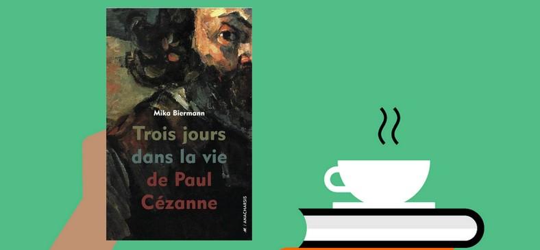 """""""Trois jours dans la vie de Paul Cézanne"""", un court opus déjanté, riche de connexions à diverses époques"""