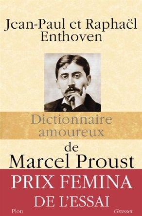 Autour d'un auteur avec Raphaël Enthoven à propos du Dictionnaire amoureux de Marcel Proust
