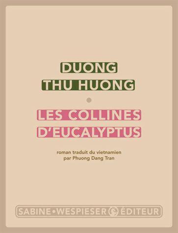 Les collines d'eucalyptus de Duong Thu Huong