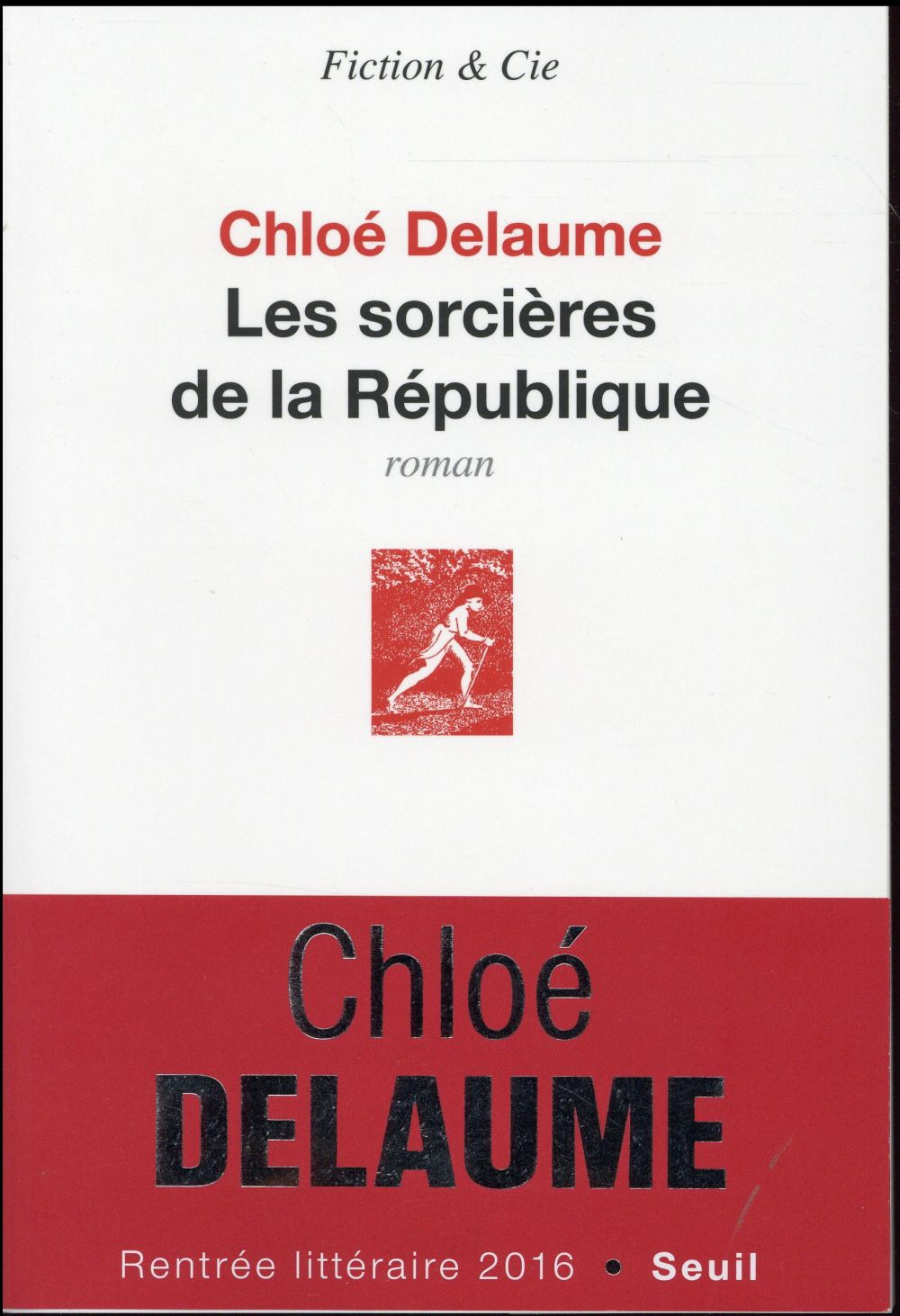 """Pour ou Contre ? Les critiques des lecteurs pour """"Les sorcières de la république"""" de Chloé Delaume"""