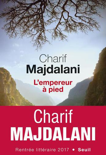 L'éblouissante épopée libanaise d'un empereur à pied