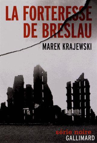 """La chronique #14 du Club des Explorateurs : """"La forteresse de Breslau"""" de Marek Krajewski"""