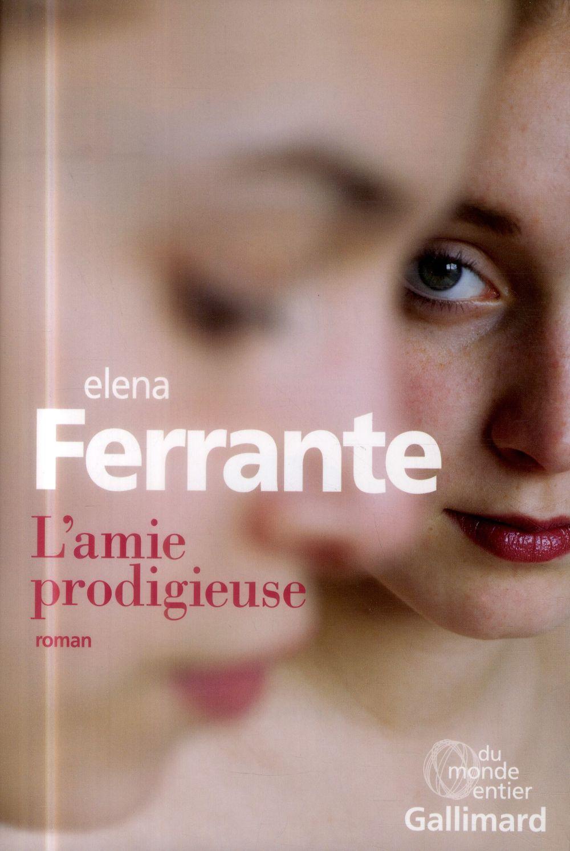 """La chronique #42 du Club des Explorateurs : Danièle et Virginie ont lu """"l'amie prodigieuse"""" d'Elena Ferrante"""