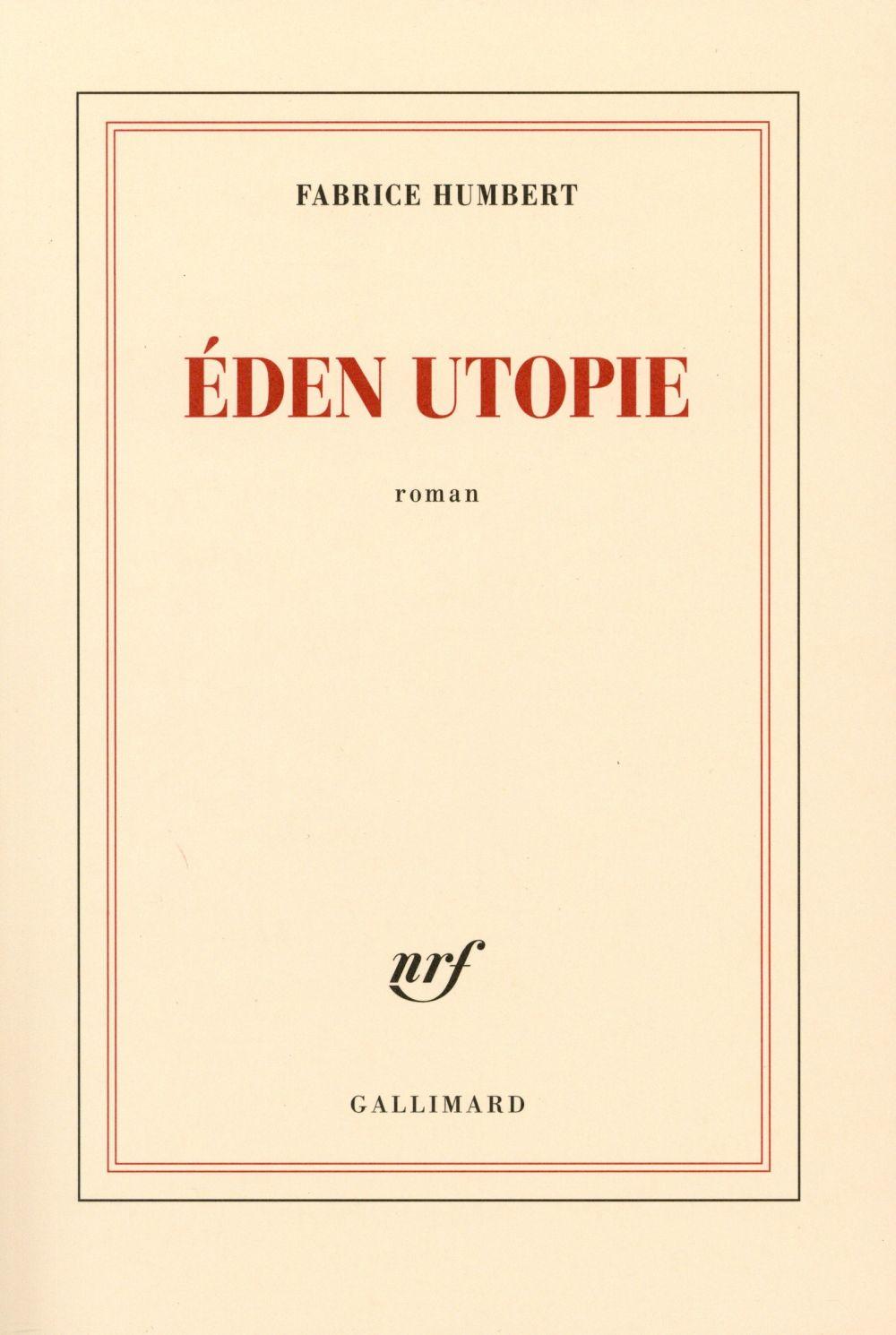 """La chronique #15 du Club des Explorateurs : """"Eden Utopie"""" de Fabrice Humbert"""