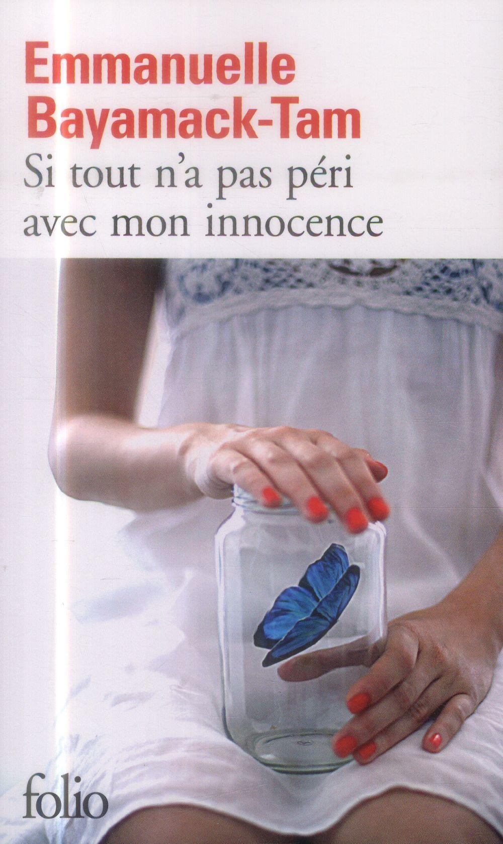 """On aime, on vous fait gagner """"Si tout n'a pas péri avec mon innocence"""" Emmanuelle Bayamack-Tam"""
