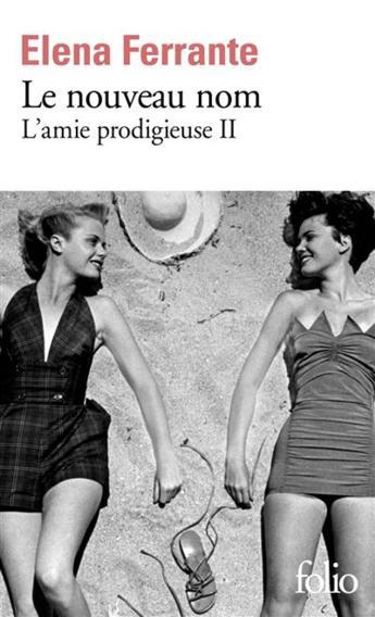 """On aime, on vous fait gagner """"Le nouveau nom"""" de Elena Ferrante"""