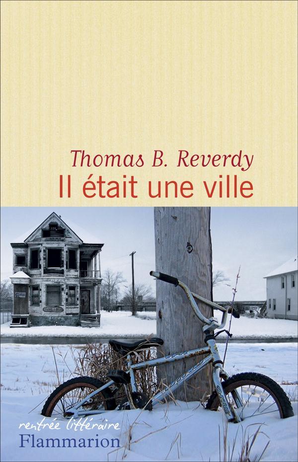 """On aime """"Il était une ville"""" de Thomas B. Reverdy"""
