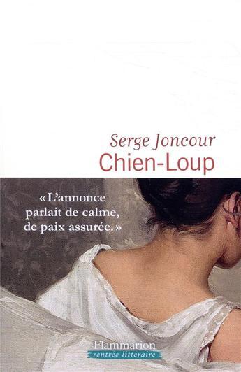 """""""Qui de l'homme ou de la bête est le plus monstrueux ?"""" : On aime, on aime moins le nouveau roman de Serge Joncour"""