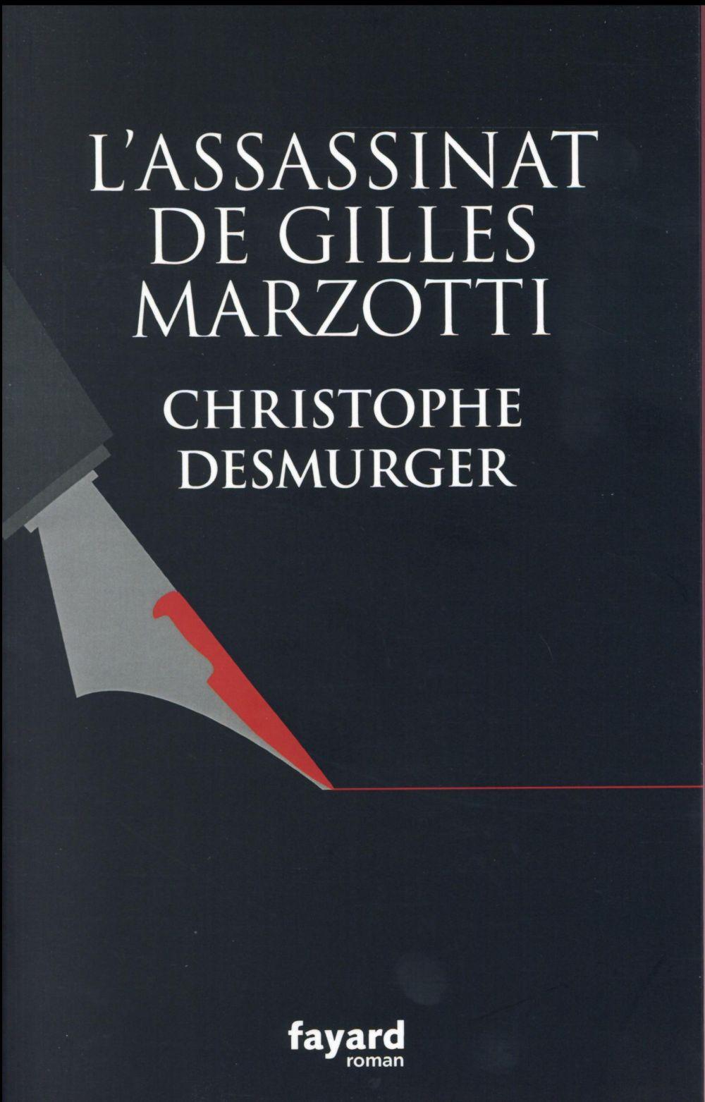 """[Chronique] #53 Club des Explorateurs : Delphine et Sylvie ont lu """"L'assassinat de Gilles Marzotti"""" de Christophe Desmurger"""