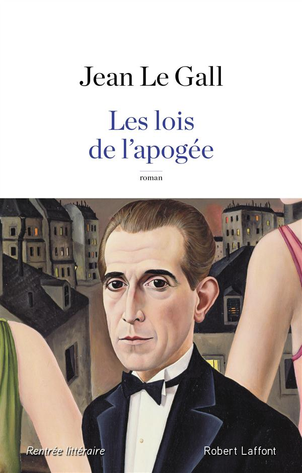 """La critique des lecteurs pour """"Les lois de l'apogée"""" Jean Le Gall"""
