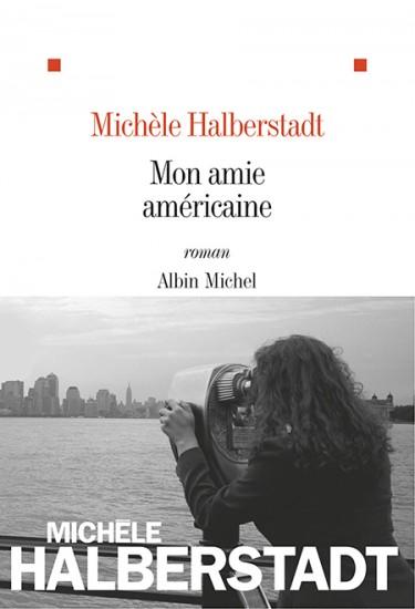 Mon amie américaine de Michèle Halberstadt
