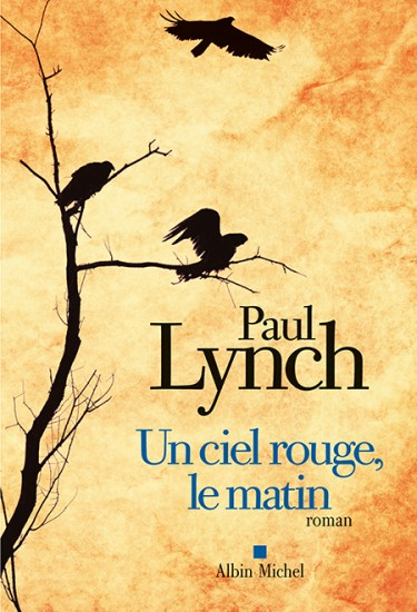 Un ciel rouge le matin de Paul Lynch