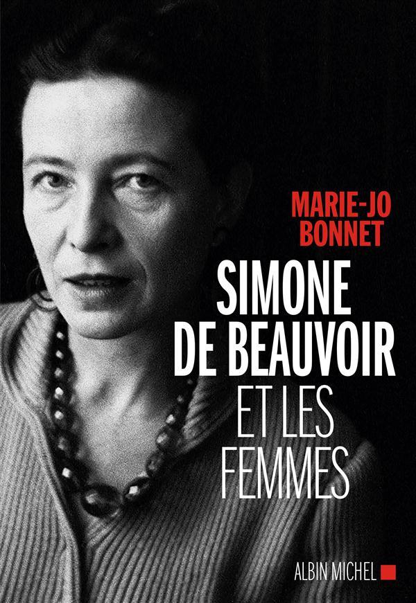 """""""Simone de Beauvoir et les femmes"""" de Marie-Jo Bonnet"""