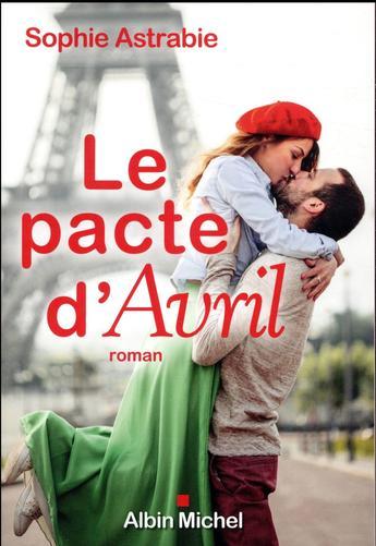 """Faut-il toujours tenir ses promesses ? Lire """"Le pacte d'Avril"""" de Sophie Astrabie, un roman qui déborde de tendresse"""
