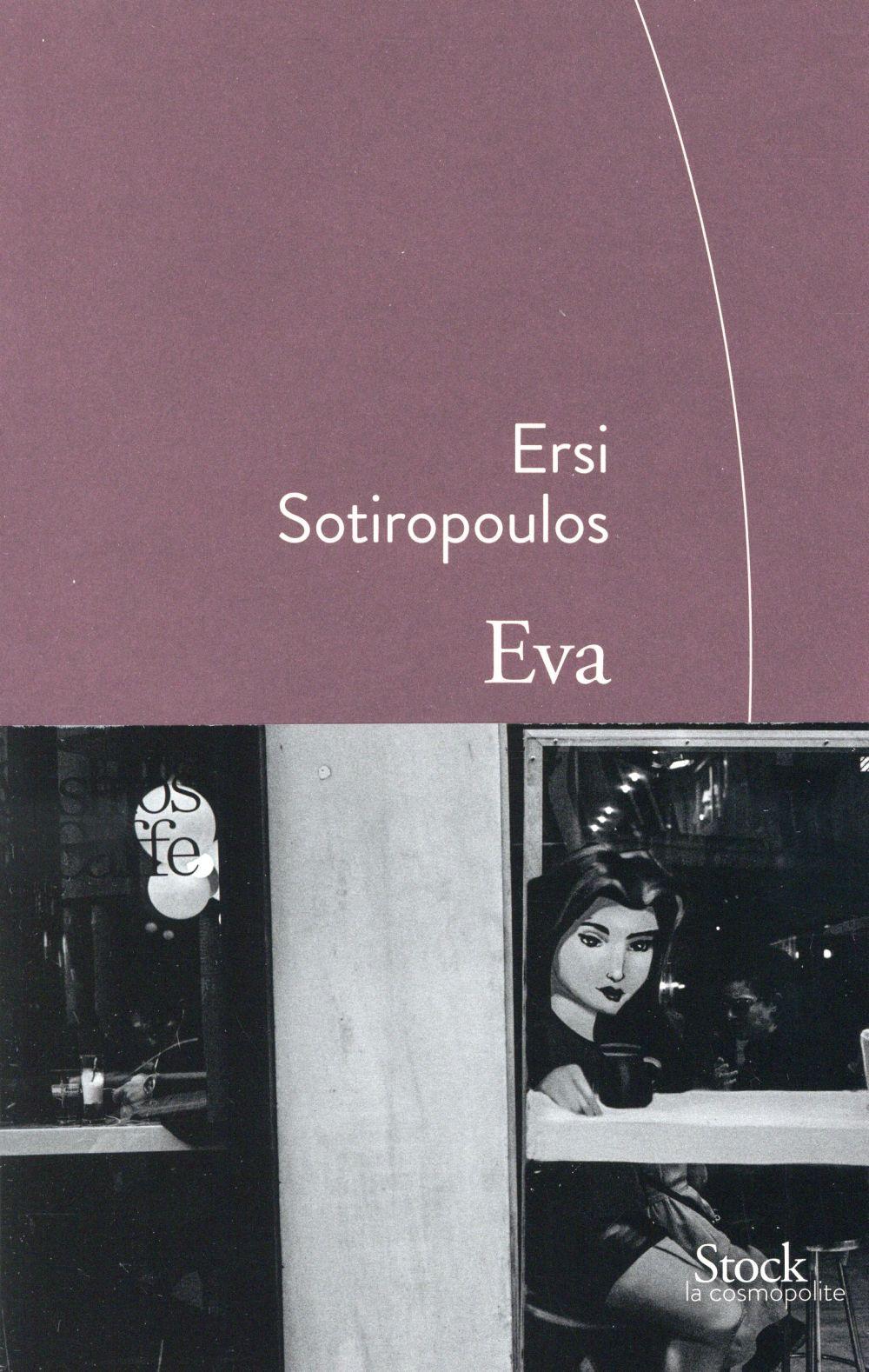 """""""Eva"""" d'Ersi Sotiropoulos - la chronique #17 du Club des Explorateurs"""