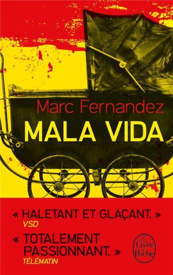 """On aime, on vous fait gagner """"Mala Vida"""" de Marc Fernandez"""
