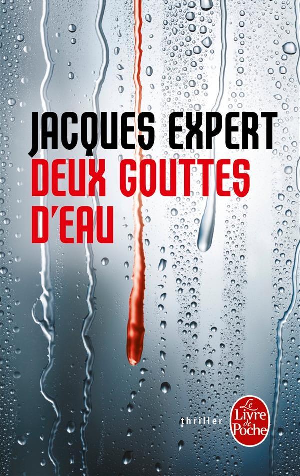 """On aime, on vous fait gagner """"Deux gouttes d'eau"""" de Jacques Expert"""