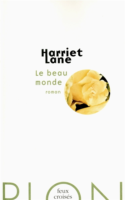 Le beau monde d'Harriet lane