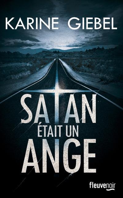 Conversation virtuelle avec Karine Giebel à propos de son roman Satan était un ange