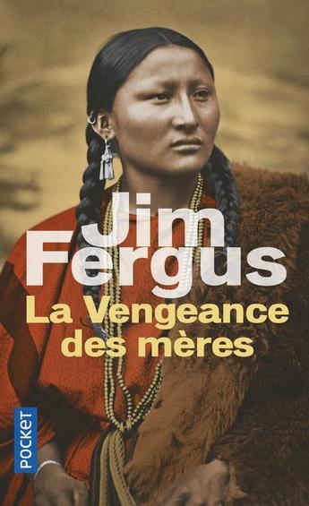 """On aime, on vous fait gagner """"La vengeance des mères"""" de Jim Fergus"""