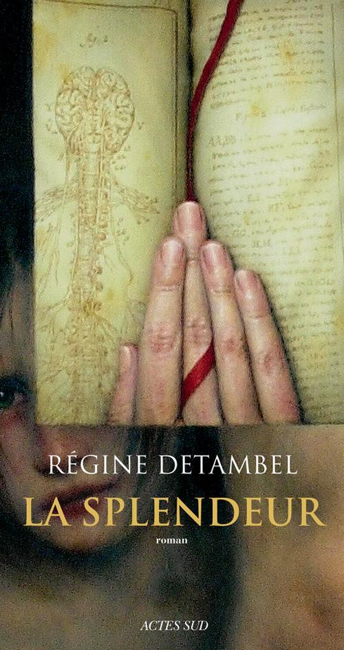 La Splendeur de Régine Detambel