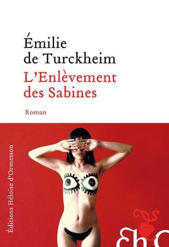 """Découverte en avant-première de """"L'enlèvement des Sabines"""", le dernier roman d'Emilie de Turckheim"""