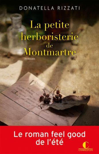 "Lectrice du mois de juin, Aurore a aimé ""La petite herboristerie de Montmartre"" de Donatella Rizzati"