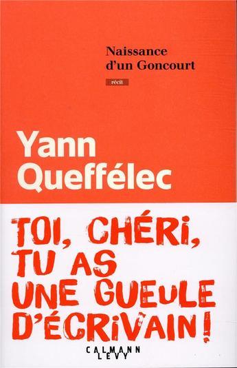 """Notre lectrice du mois de novembre nous présente """"Naissance d'un Goncourt"""" de Yann Queffélec"""