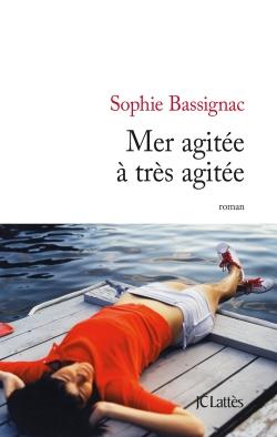 Mer agitée à très agitée de Sophie Bassignac