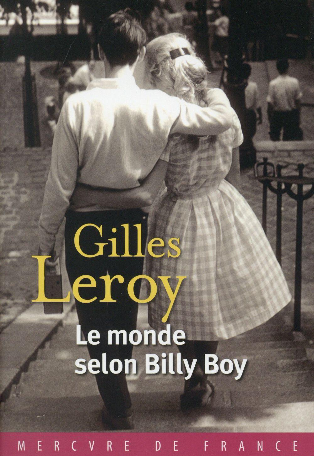 """La chronique #4 du Club des Explorateurs : """"Le monde selon Billy Boy"""" de Gilles Leroy"""