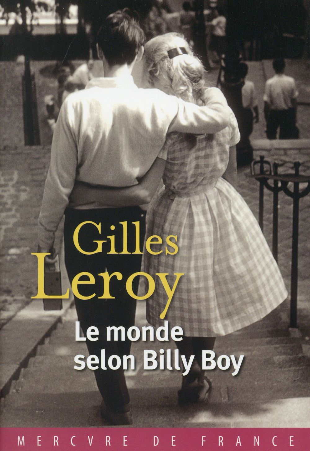 "La chronique #4 du Club des Explorateurs : ""Le monde selon Billy Boy"" de Gilles Leroy"