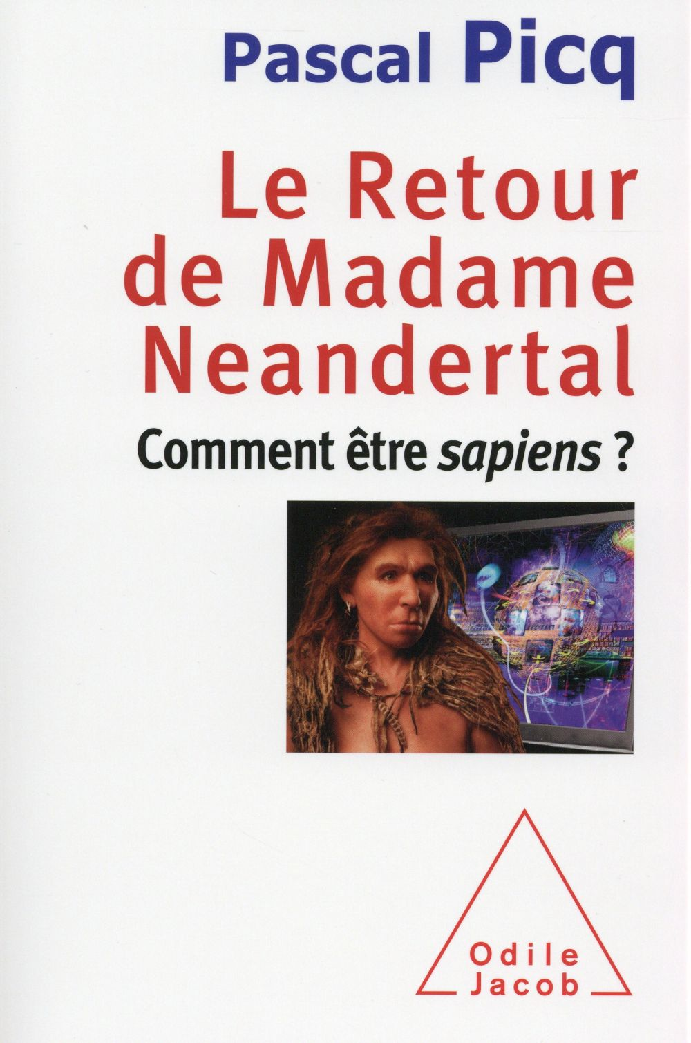 Autour d'un sujet : Madame Neandertal avec Pascal Picq