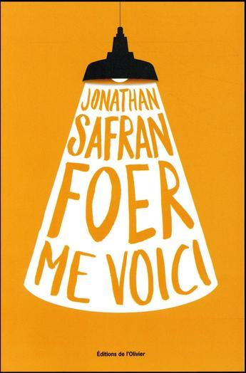 """""""Me voici"""", le nouveau Safran Foer, le roman qui va vous faire divorcer"""