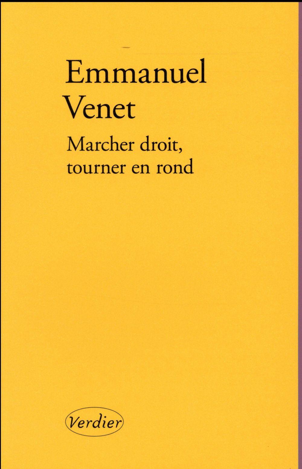 """La critique des lecteurs pour """"Marcher droit, tourner en rond"""" Emmanuel Venet"""