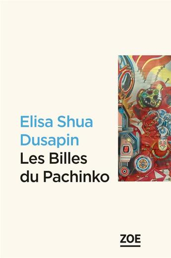 """Du Japon à la Corée, lire """"Les billes du Pachinko"""" d'Elisa Shua Dusapin"""