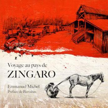 En terre inconnue, au pays de Zingaro
