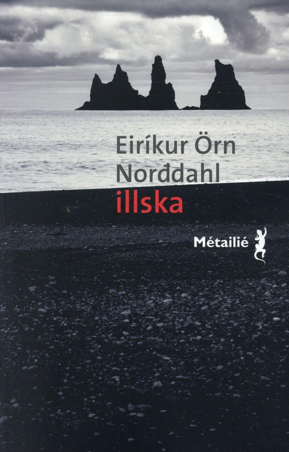 """La #Critique Pour/Contre des Explorateurs pour """"Illska"""" de Eirikur Örn Norddahl"""