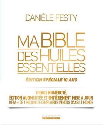 """Nous avons rencontré Danièle Festy pour la parution en série limitée de """"Ma bible des huiles essentielles"""""""