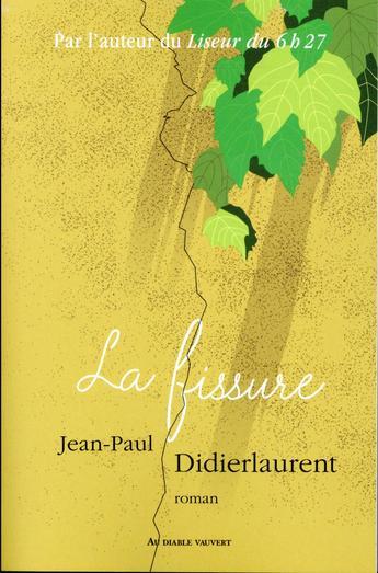"""""""La fissure"""" de Jean-Paul Didierlaurent, la promesse d'un grand moment de belle littérature !"""
