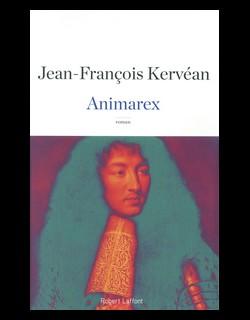 """La #Critique Pour/Contre des Explorateurs : """"Animarex"""" de Jean-François Kervéan"""