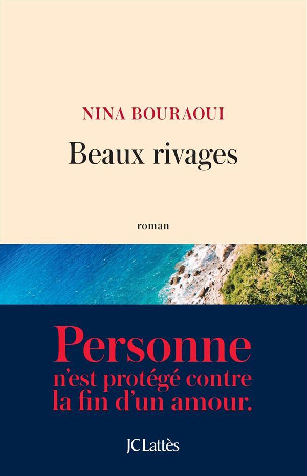 """Pour ou Contre ? Les critiques de """"Beaux rivages"""" Nina Bouraoui"""