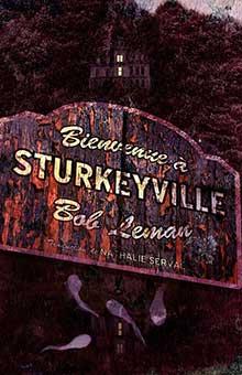 """On aime, on vous fait gagner le fantastique """"Bienvenue à Sturkeyville"""" !"""