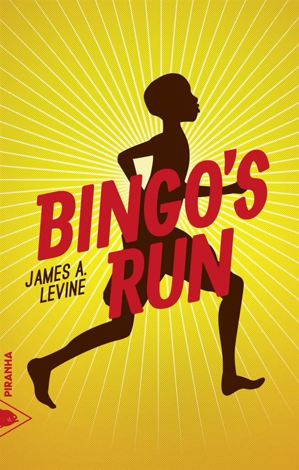 """Bingo's run"" de James A. Levine - la chronique #24 du Club des Explorateurs"
