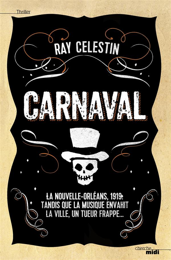 """Carnaval"" de Ray Celestin - la chronique du Club des Explorateurs"