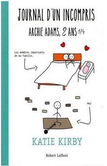 """""""Journal d'un incompris, Archie Adams, 2 ans ¼"""", un récit réel et humoristique de la parentalité"""