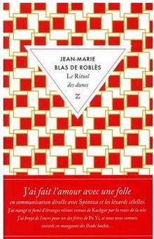 """""""Le rituel des dunes"""", un road-movie sur la création romanesque"""